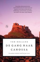 De gang naar Canossa : de westerse revolutie rond het jaar 1000