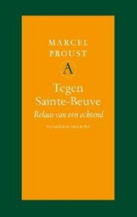 Tegen Sainte-Beuve : relaas van een ochtend