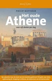 Het oude Athene voor vijf obolen per dag
