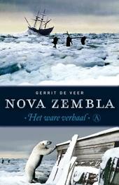 Nova Zembla : vertelling van de derde zeiltocht om de noord en de overwintering in het Behouden Huis