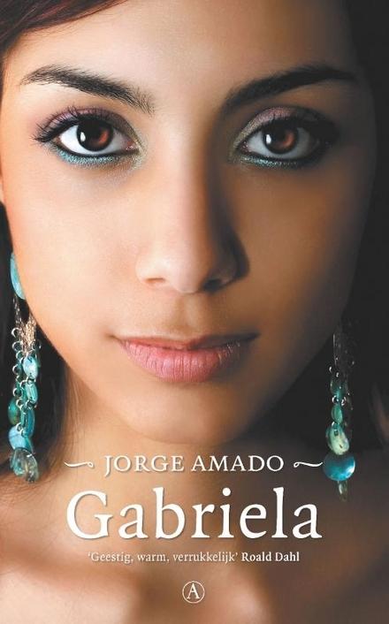 Gabriela : kroniek van een provinciestad