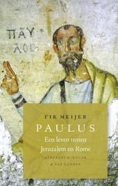 Paulus : een leven tussen Jeruzalem en Rome