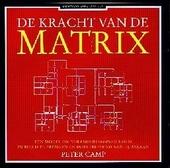 De kracht van de matrix : een model om veranderingsprocessen in beeld te brengen en doeltreffend aan te pakken