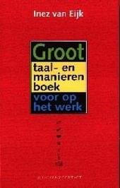Groot taal- en manierenboek voor op het werk