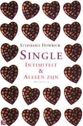 Single : intimiteit en alleen zijn