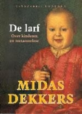 De larf : over kinderen en metamorfose