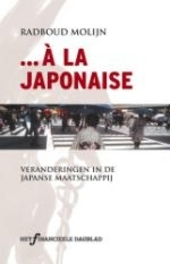 ... à la Japonaise : veranderingen in de Japanse maatschappij