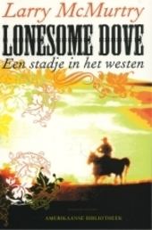 Lonesome Dove : een stadje in het westen