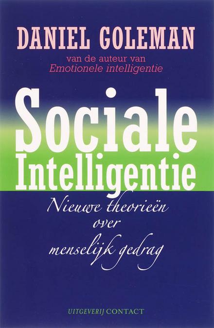 Sociale intelligentie : nieuwe theorieën over menselijk gedrag