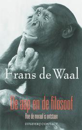 De aap en de filosoof : hoe de moraal is ontstaan