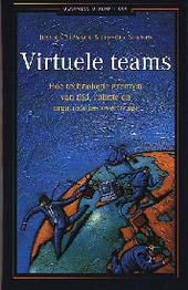 Virtuele teams : hoe technologie grenzen van tijd, ruimte en organisaties overbrugt