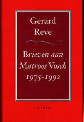 Brieven aan Matroos Vosch 1975-1992