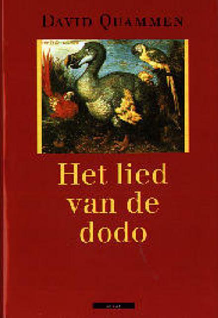 Het lied van de dodo : eilandbiogeografie in een eeuw van extincties