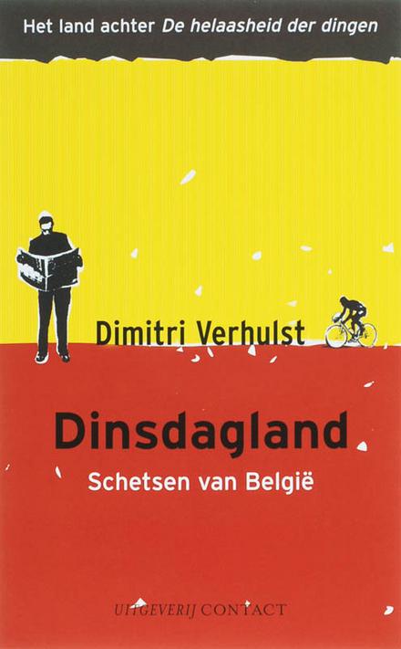 Dinsdagland : schetsen van België