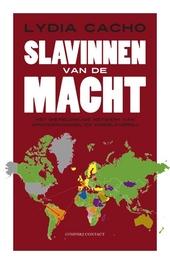 Slavinnen van de macht : het wereldwijde netwerk van vrouwenhandel en kindslavernij
