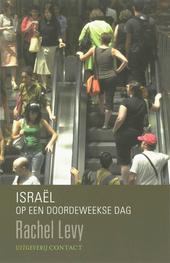 Israël op een doordeweekse dag