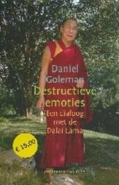 Destructieve emoties : een dialoog met de Dalai Lama