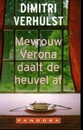 Mevrouw Verona daalt de heuvel af