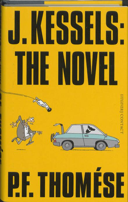 J. Kessels : the novel