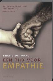 Een tijd voor empathie : wat de natuur ons leert over een betere samenleving