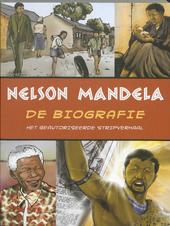 Nelson Mandela : de biografie : het geautoriseerde stripverhaal