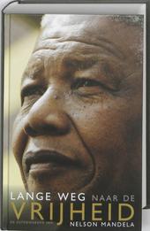 De lange weg naar de vrijheid : autobiografie