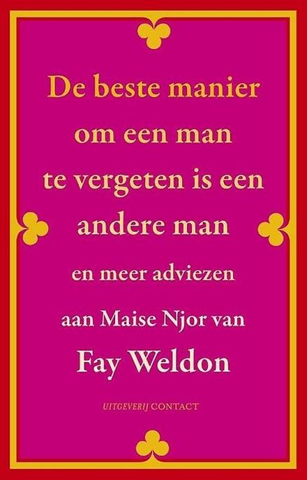 De beste manier om een man te vergeten is een andere man, en meer adviezen aan Maise Njor