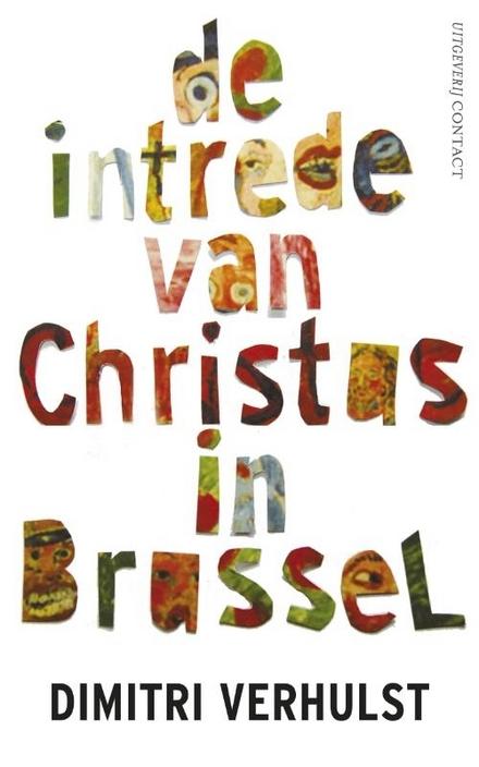 De intrede van Christus in Brussel : in het jaar 2000 en oneffen ongeveer - Bekoorlijke ' taalkunde' van Verhulst!