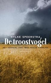 De troostvogel : het verhaal van twee Friese families