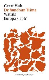 De hond van Tisma : wat als Europa klapt?