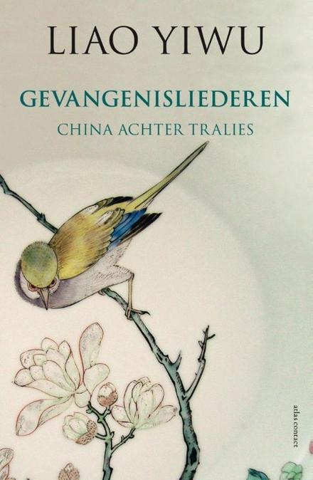 Gevangenisliederen : China achter tralies