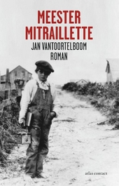 Meester Mitraillette : roman