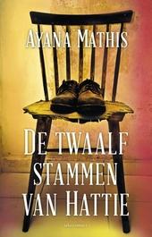 De twaalf stammen van Hattie : roman