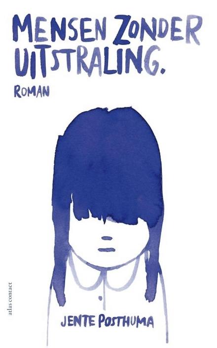 Mensen zonder uitstraling : roman