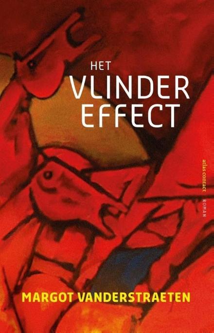 Het vlindereffect : roman