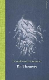 De onderwaterzwemmer : roman