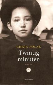 Twintig minuten : roman