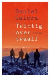 Twintig over twaalf : roman