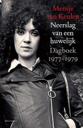Neerslag van een huwelijk : dagboek 1977-1979