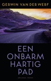 Een onbarmhartig pad : roman