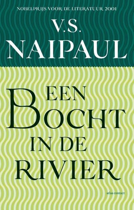 Een bocht in de rivier
