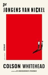 De jongens van Nickel : roman