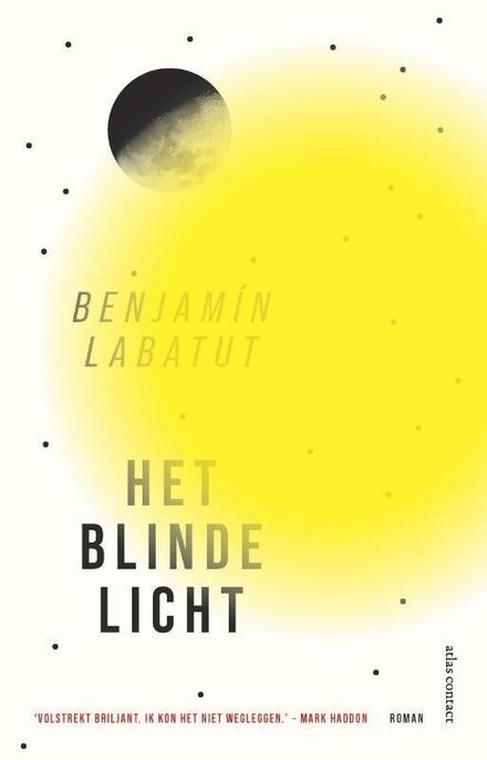 Het blinde licht : roman - Het blinde licht