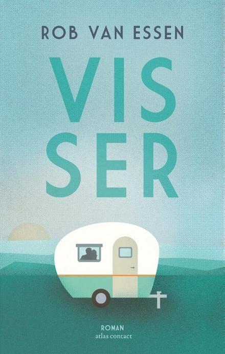 Visser : roman - Een stevige schrijver ontdekken