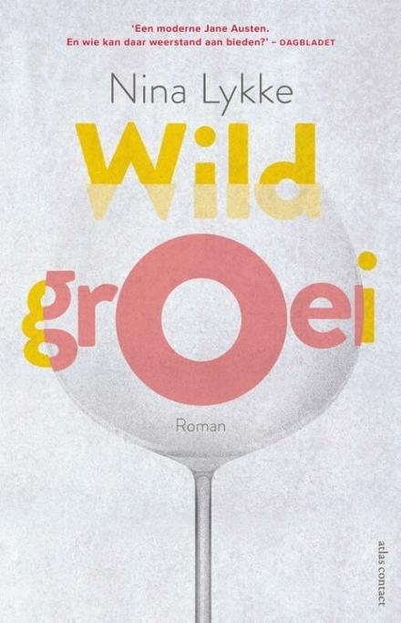 Wildgroei : roman