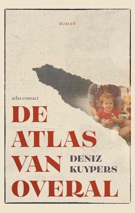 De atlas van overal : roman
