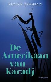 De Amerikaan van Karadj : roman