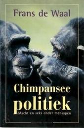 Chimpanseepolitiek : macht en seks onder mensapen
