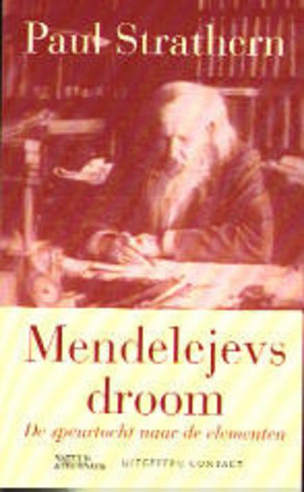Mendelejevs droom : de speurtocht naar de elementen