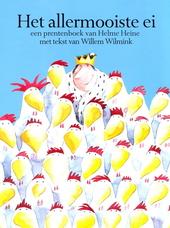 Het allermooiste ei : een prentenboek